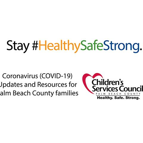 image that says Stay #HealthSafeStrong related to COVID-10 resources, including Children's Services Council logo
